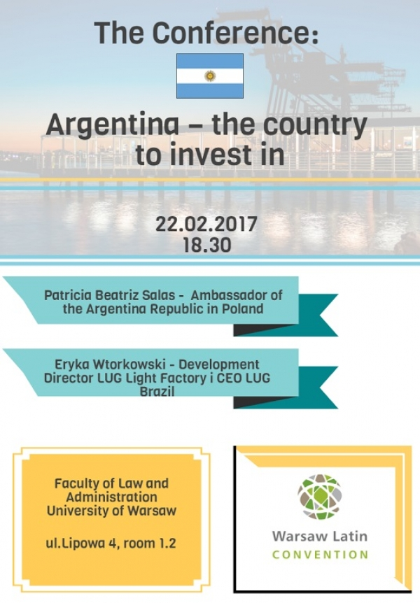 "Konferencja Naukowa  ""Argentina – the country to Invest in""."